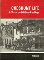 Cheshunt Life in Victorian & Edwardian Days…