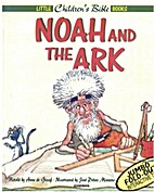 Noah and the Ark: Little Child by A. Degraaf