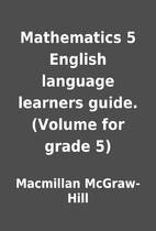 Mathematics 5 English language learners…