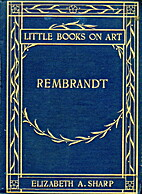 Rembrandt by Elizabeth A. Sharp