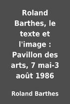 Roland Barthes, le texte et l'image :…