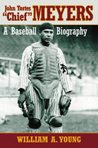John Tortes Chief Meyers : A Baseball…
