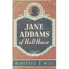 Jane Addams of Hull-house by Winifred Esther…
