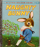Richard Scarry's Naughty Bunny by Richard…