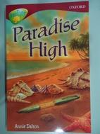 Paradise High by Annie Dalton