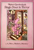 Stage Door to Terror (Miss Mallard Mystery…