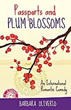 Passports and Plum Blossoms by Barbara…