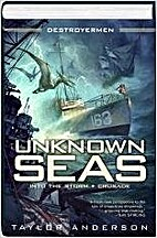 Unknown Seas (Into the Storm / Crusade) by…