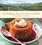 Irish Puddings, Tarts, Crumbles, and Fools:…