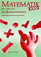 Matematik 2000 by Lars-Eric Björk