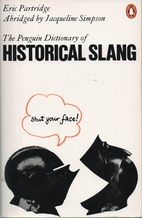 A Dictionary of Historical Slang (Penguin…
