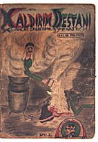 Xaldirim Destani Pavement Myth: The Life of…