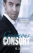 Gorgeous Consort (Beautiful Entourage #2) by…