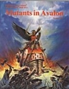 After the Bomb Book Five: Mutants in Avalon…
