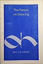 The parson on dancing as it is taught in the…