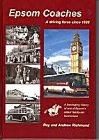 Epsom Coaches : a driving force since 1920 /…
