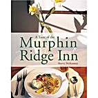 A Taste of the Murphin Ridge Inn by Sherrie…