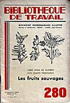 Bibliothèque de travail n° 280 Les fruits…