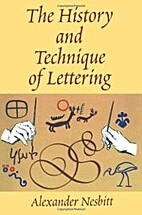 Lettering : the history and technique of…