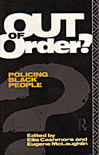 Out of Order?: The Policing of Black People…