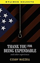Thank You For Being Expendable: And Other…