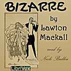 Bizarre by Lawton MacCall
