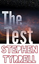 The Test by Stephen Tyrrell