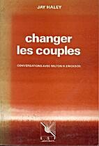 Changer les Couples - conversations avec…