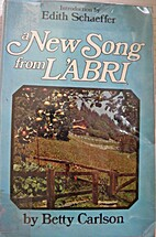 A New Song From L'abri by Betty Carlson