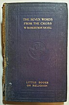 The Seven Words from the Cross by W.…