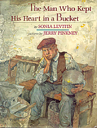 The man who kept his heart in a bucket by…