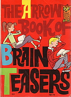 The Arrow Book of Brain Teasers by Martin…