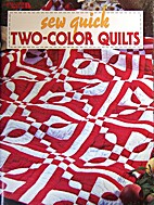 Sew Quick Two-Color Quilts by Unknown