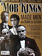 Mob Kings: Made Men that Ruled the Screen by…