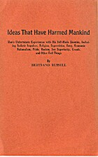 Ideas That Have Harmed Mankind by Bertrand…