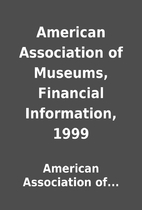 American Association of Museums, Financial…
