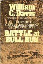 Battle at Bull Run: A History of the First…