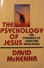 The Psychology of Jesus: The Dynamics of…