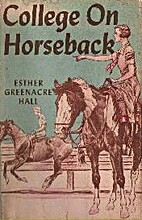 College on Horseback by Esther Greenacre…