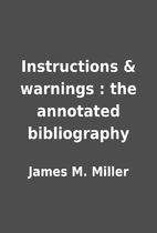 Instructions & warnings : the annotated…