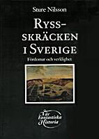 Rysskräcken i Sverige : fördomar…