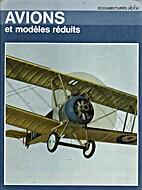 Avions et modèles réduits by Toby Wrigley
