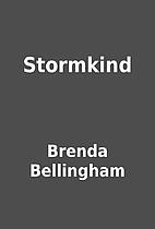 Stormkind by Brenda Bellingham