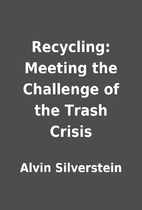 Recycling: Meeting the Challenge of the…