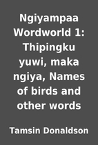 Ngiyampaa Wordworld 1: Thipingku yuwi, maka…