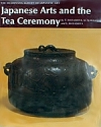 Japanese Arts and the Tea Ceremony…