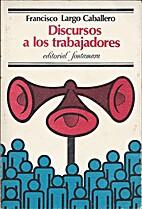 Discursos a los trabajadores by Francisco…