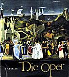 The story of world opera by Karel Vladimír…