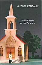 Three Cheers for the Paraclete by Thomas…