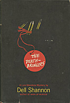 The Death-Bringers by Dell Shannon
